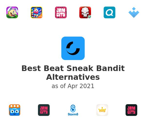 Best Beat Sneak Bandit Alternatives