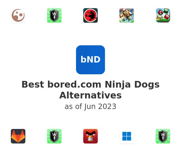 Best Ninja Dogs Alternatives