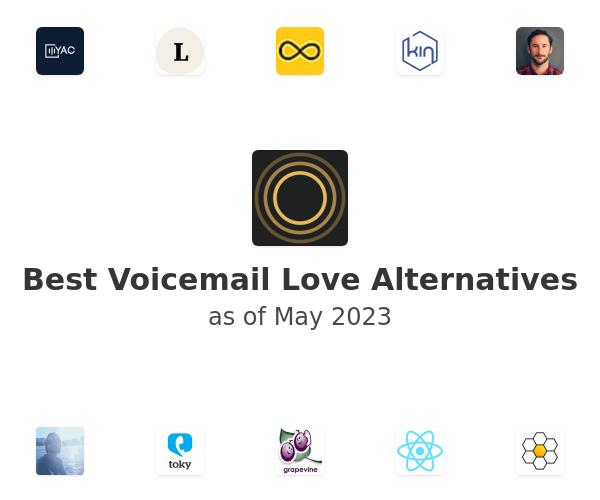 Best Voicemail Love Alternatives
