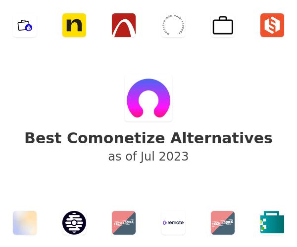 Best Comonetize Alternatives