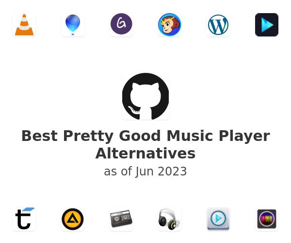 Best Pretty Good Music Player Alternatives