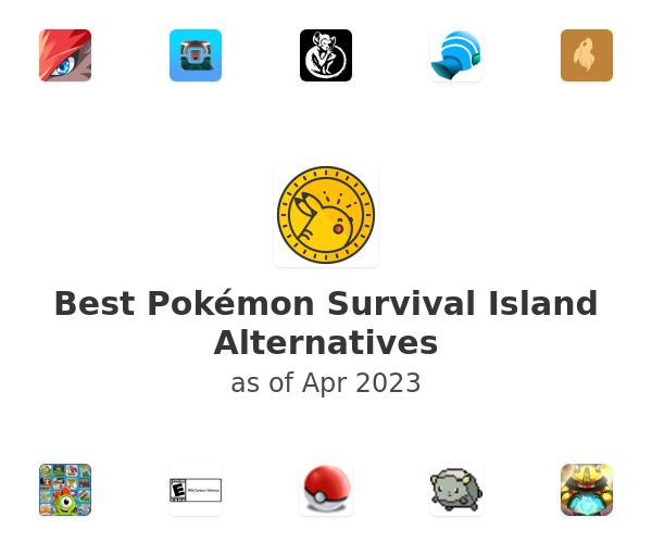 Best Pokémon Survival Island Alternatives