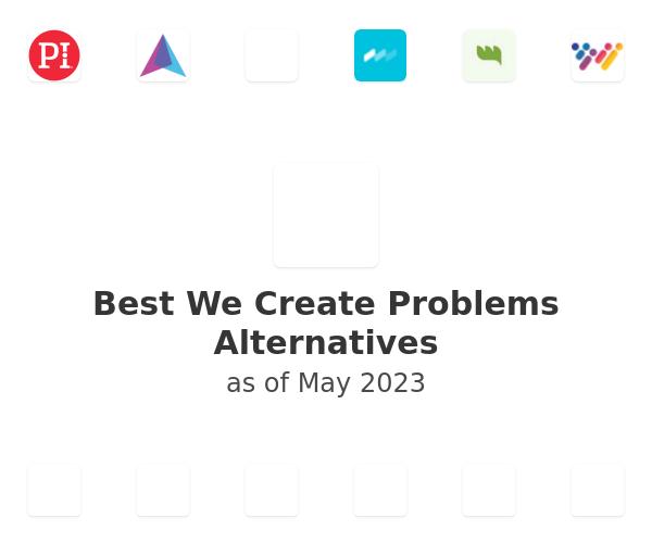Best We Create Problems Alternatives
