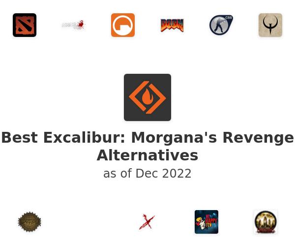 Best Excalibur: Morgana's Revenge Alternatives