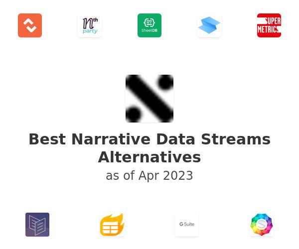 Best Narrative Data Streams Alternatives