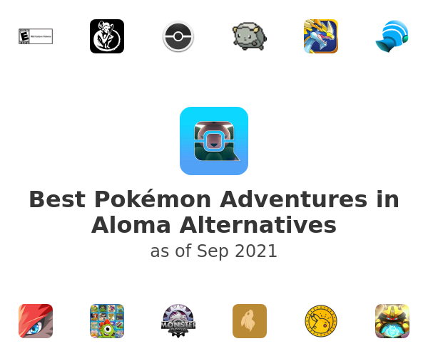 Best Pokémon Adventures in Aloma Alternatives