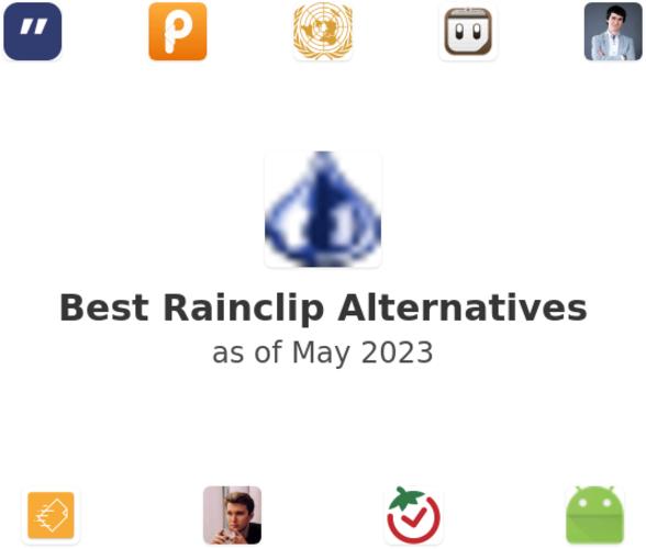 Best Rainclip Alternatives