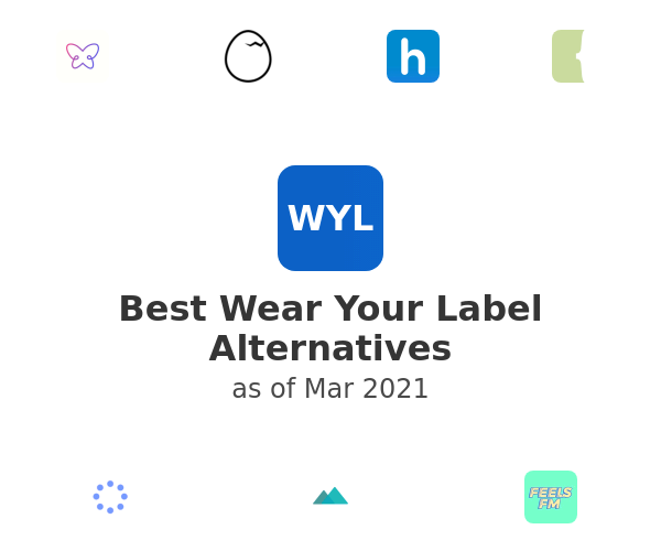 Best Wear Your Label Alternatives