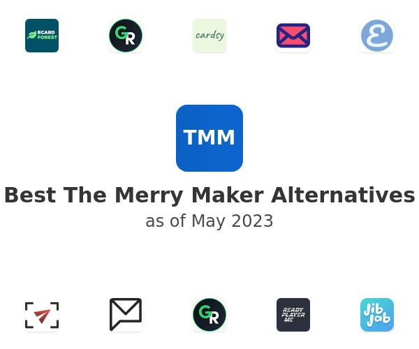 Best The Merry Maker Alternatives