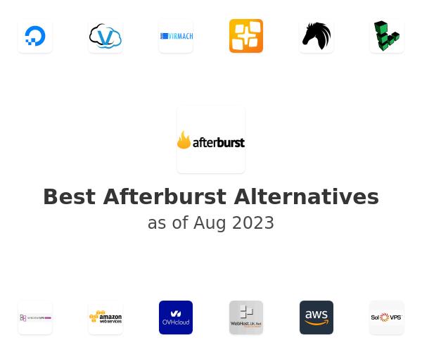 Best Afterburst Alternatives