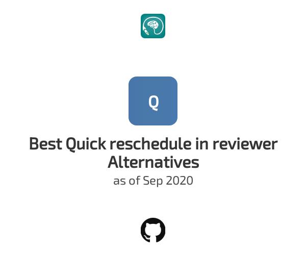 Best Quick reschedule in reviewer Alternatives