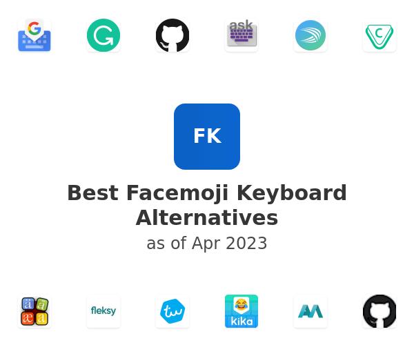 Best Facemoji Keyboard Alternatives