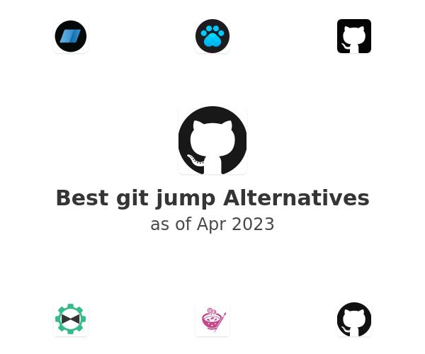 Best git jump Alternatives