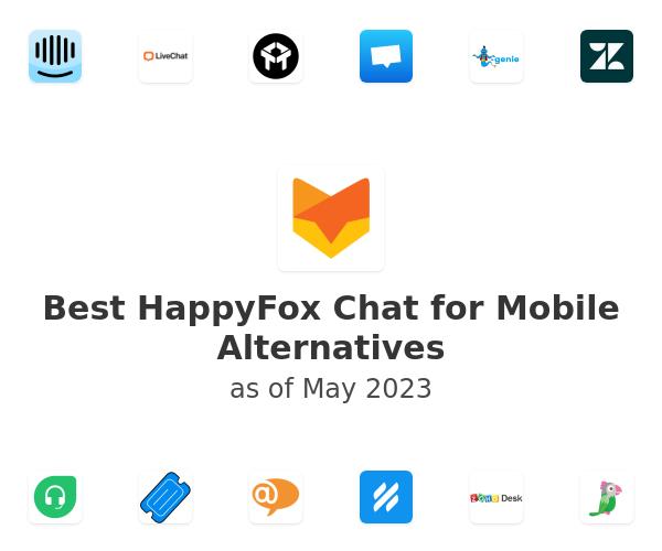 Best HappyFox Chat for Mobile Alternatives