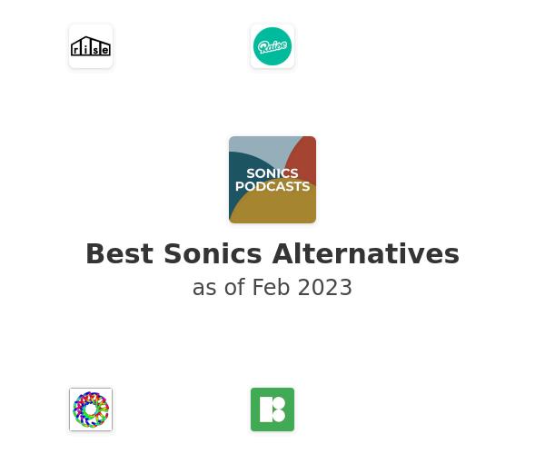Best Sonics Alternatives