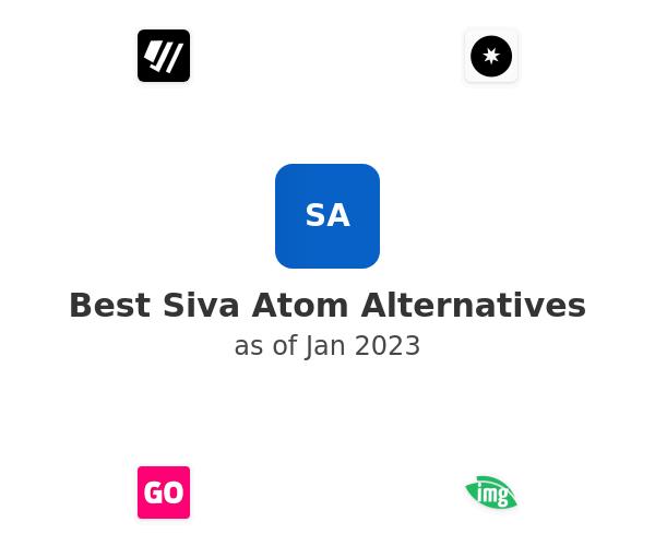 Best Siva Atom Alternatives