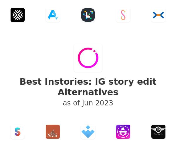 Best Instories: IG story edit Alternatives