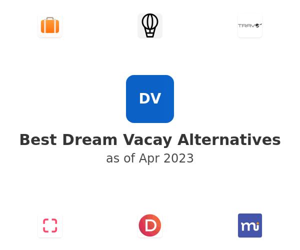 Best Dream Vacay Alternatives