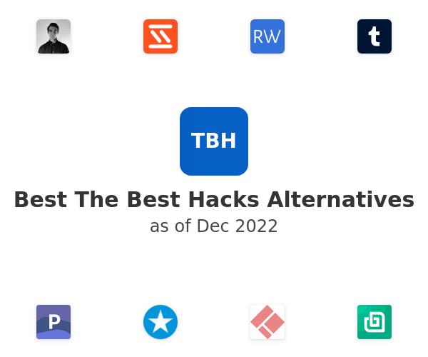 Best The Best Hacks Alternatives