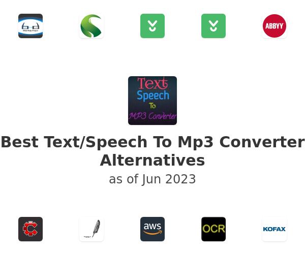 Best Text/Speech To Mp3 Converter Alternatives