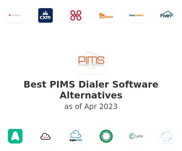 Best PIMS Dialer Software Alternatives