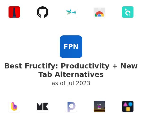 Best Fructify: Productivity + New Tab Alternatives