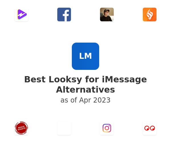 Best Looksy for iMessage Alternatives