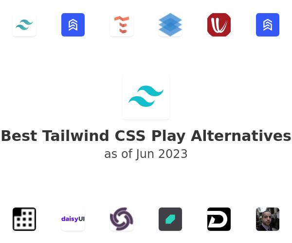 Best Tailwind CSS Play Alternatives