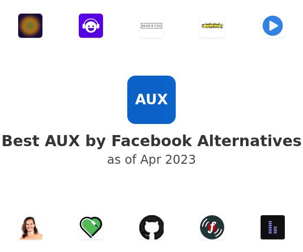 Best AUX by Facebook Alternatives