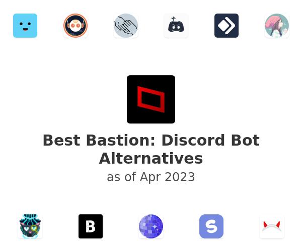 Best Bastion: Discord Bot Alternatives
