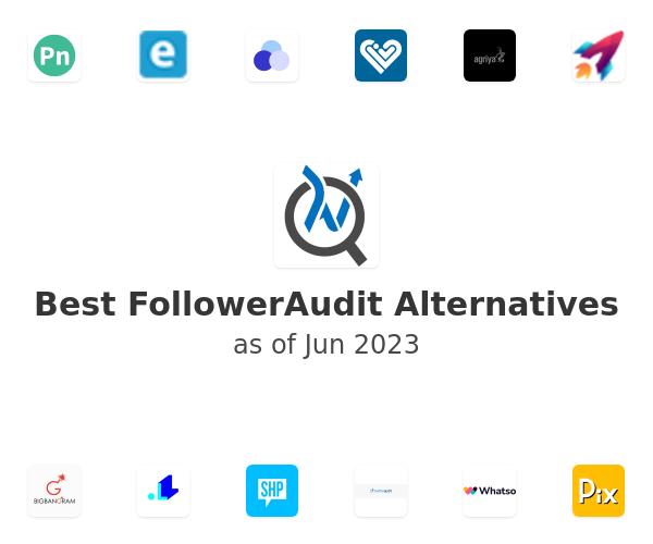 Best FollowerAudit Alternatives