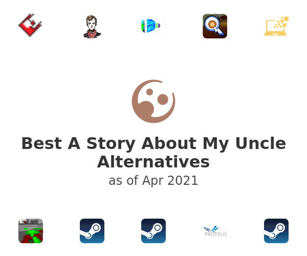 Best A Story About My Uncle Alternatives