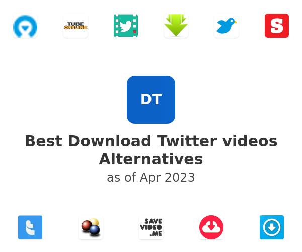 Best Download Twitter videos Alternatives