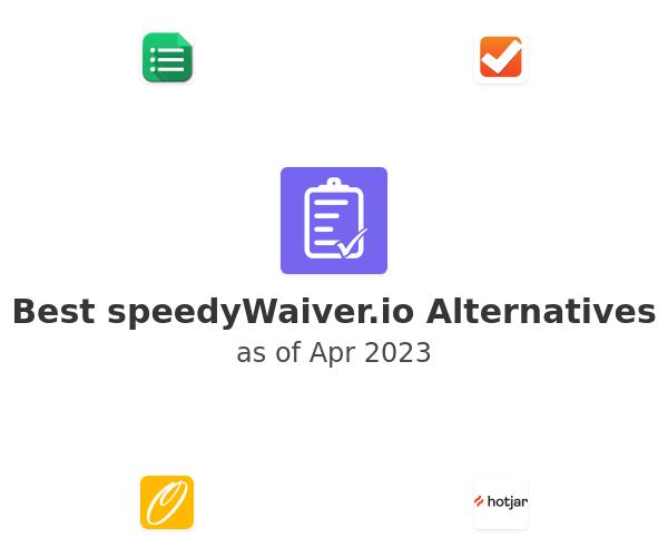 Best speedyWaiver.io Alternatives