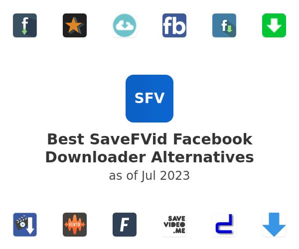 Best SaveFVid Facebook Downloader Alternatives