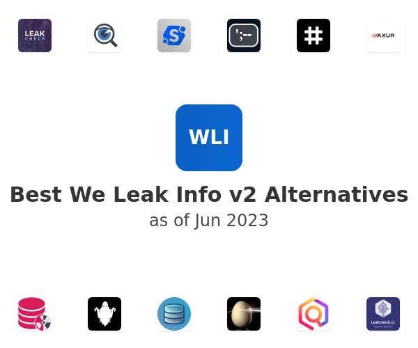 Best We Leak Info v2 Alternatives