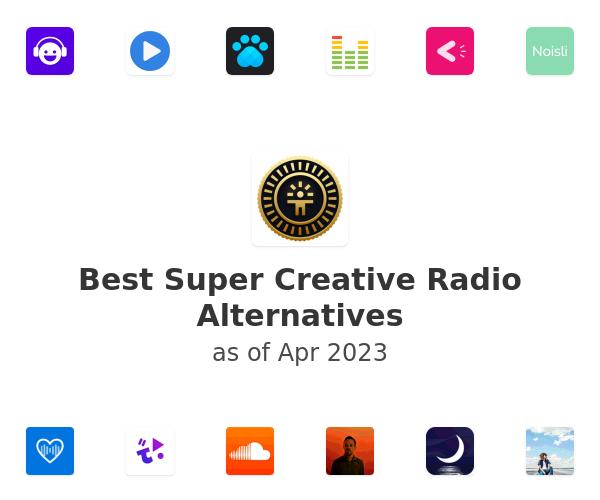 Best Super Creative Radio Alternatives