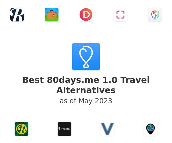 Best 80days.me 1.0 Travel Alternatives