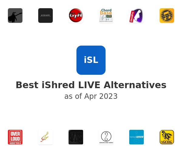 Best iShred LIVE Alternatives