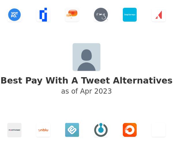 Best Pay With A Tweet Alternatives