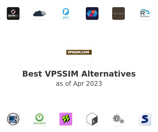 Best VPSSIM Alternatives