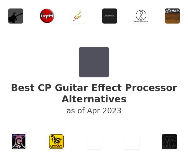 Best CP Guitar Effect Processor Alternatives