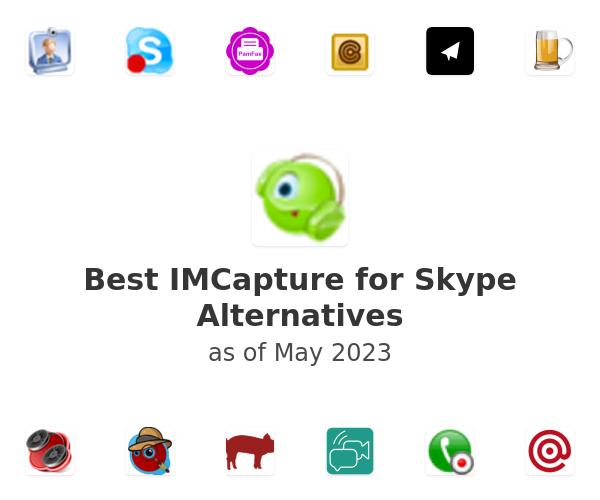 Best IMCapture for Skype Alternatives