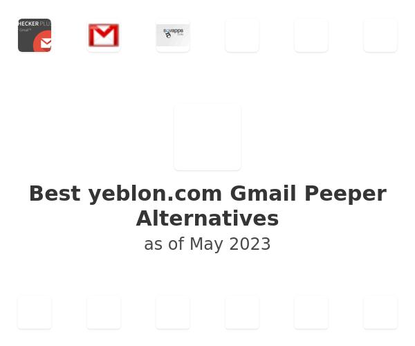 Best Gmail Peeper Alternatives