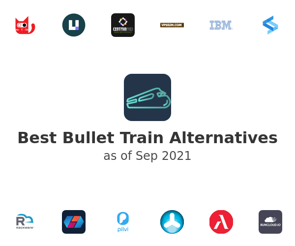 Best Bullet Train Alternatives