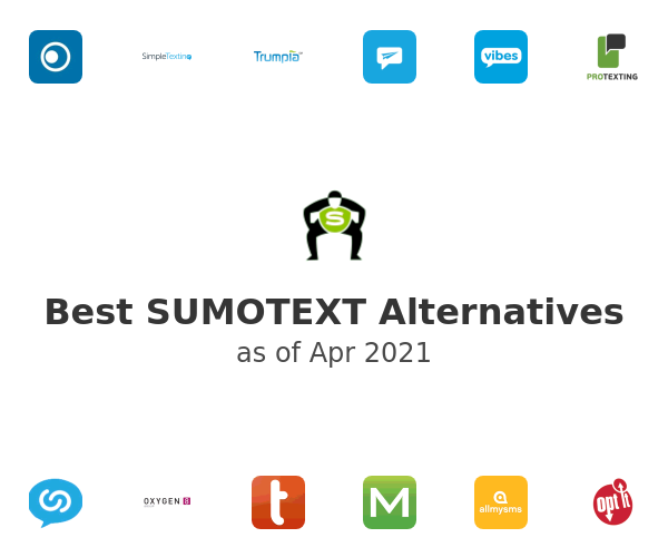 Best SUMOTEXT Alternatives