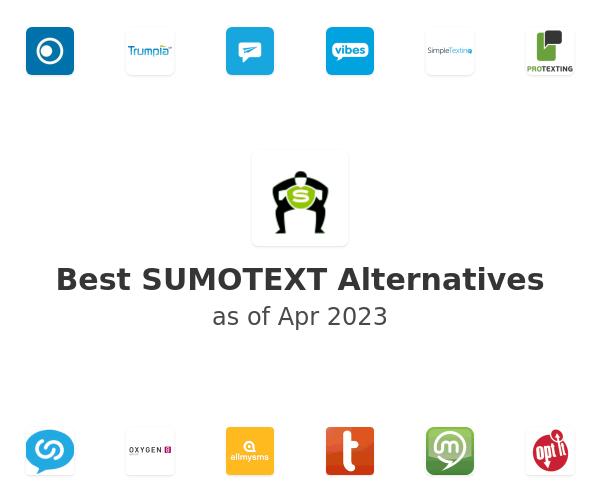 Best SUMOTEXT Alternatives