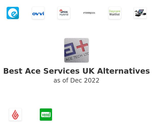 Best Ace Services UK Alternatives