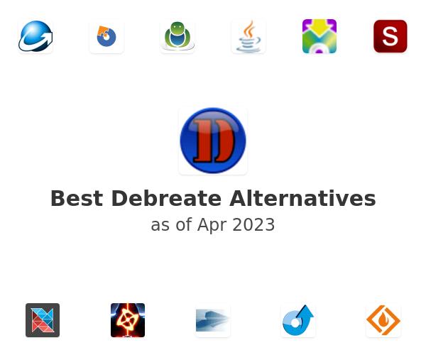 Best Debreate Alternatives