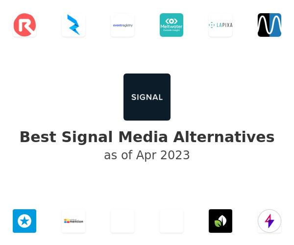 Best Signal Media Alternatives